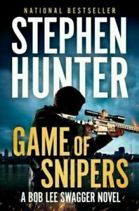 Game of Snipers by Stephen Hunter Thriller Crime New Book Hardcover  #57825