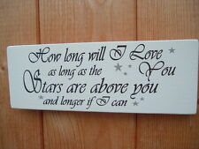 HOW LONG WILL I LOVE YOU SIGNS shabby vintage chic plaque signs wedding