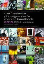 The Freelance Photographer's Market Handbook 2013 Book The Cheap Fast Free Post
