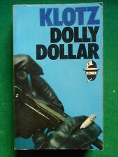 DOLLY DOLLAR CLAUDE KLOTZ 1972 BOURGOIS UNE AVENTURE DE STEINER