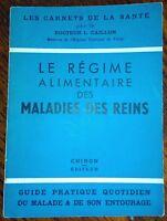 LE REGIME ALIMENTAIRE DES MALADIES DES REINS . Médecine alternative naturelle