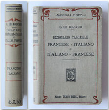 Manuale Hoepli 1912 1a ed Le Boucher DIZIONARIO FRANCESE ITALIANO