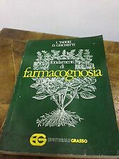 I. Taddei – Fondamenti di farmacognosia – editoriale grasso – 1980