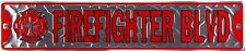 FIREFIGHTER BLVD metal Street Sign for fans of FIREMEN EMT Fireman friends