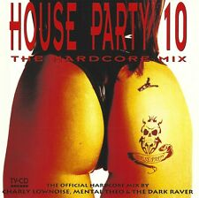 House party 10: The hardcore mix   CD Mixed by Charly Lownoise & Mental Theo