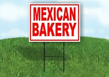 Mexican Bakery Red White Yard Sign Road With Stand Lawn Sign