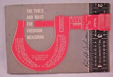 Tools and Rules for Precision Measuring L S Starrett Co Drafting 1965 Micrometer