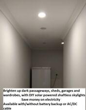 Skylight Solar Shaftless 24/7 Bright Battery Backup Save Electricity Save Money$