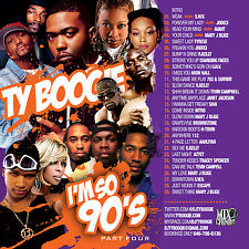 DJ Ty Boogie – I'm So 90s Pt. 4 (MIX CD)<<< Slow Jams & Blends>>>