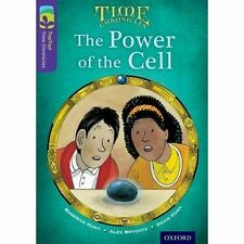 Oxford Reading Tree TreeTops Time Chronicles: Level 11: The Power of the Cell b…