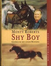 Monty Roberts, Shy Boy, Gespräche m Mustang, Pferde, Farbfotos Dydyk, geb. 2000