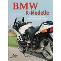 BMW K-MODELLE Motorräder K75 K100 K1200 LT Geschichte Typen Baureihen Buch