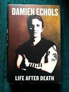 LIFE AFTER DEATH, BY DAMIEN ECHOLS (HARDCOVER) LIKE NEW FREE POST IN AUSTRALIA