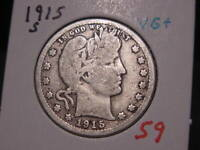 1915-S BARBER QUARTER VG + NICE BETTER DATE COMBINED SHIPPING