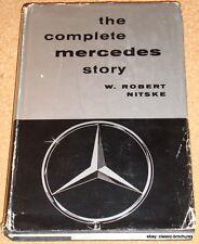 THE COMPLETE MERCEDES STORY - W.Robert Nitske - 1955 hardback book - 1st edition
