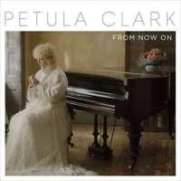 PETULA CLARK - From Now On NUEVO CD