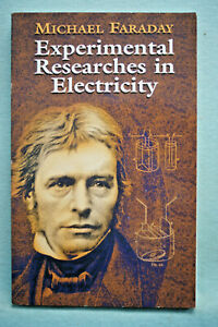 Experimental Researches in Electricity - Michael Faraday - Softbound