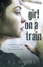 Girl on a Train by A J Waines