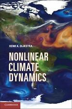 Nonlinear Climate Dynamics: By Henk A. Dijkstra