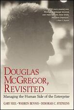Douglas McGregor, Revisited : Managing the Human Side of the Enterprise by...