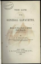 The Life of the General Lafayette1860Hardcover