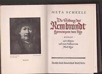 Meta Scheele Die Sendung des Rembrandt Harmenszoon van Rijn 1934 mit 71 Bildern
