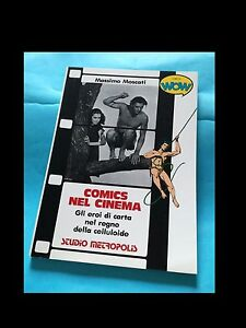 COMICS NEL CINEMA (I LIBRI DI WOW) LUIGI F. BONA EDITORE (asta)