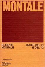 MONTALE Eugenio (Genova 1896 - Milano 1981), Diario del '71 e del '72