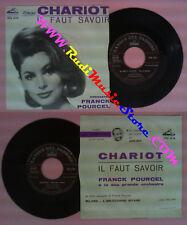 LP 45 7'' FRANCK POURCEL Chariot Il faut savoir 1962 italy LA VOCE no cd mc dvd*