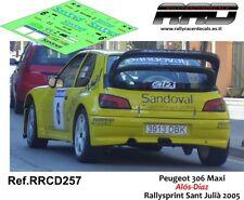 DECAL/CALCA 1/43; Peugeot 306 Maxi; Alos-Diaz; Rallysprint sant Julia 2005