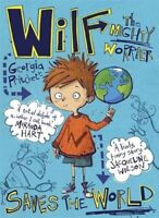 Wilf the Mighty Worrier Saves the World: Book 1 by Pritchett, Georgia Book The