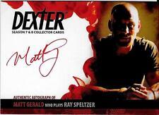 Dexter 7 - 8 : Matt Gerald as Ray Speltzer auto card AMG