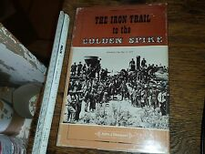 The Iron Trail to the Golden Spike John J. Stewart 1969 Hardcover w Dust Jacket