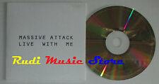 CD Singolo MASSIVE ATTACK Live with me 2006 PROMO eu VIRGIN LC03098 (S2) mc dvd
