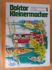 Paatz,Herbert: Doktor Kleinermacher Band 1-Fantastische Abenteuer zu Wasser,Land