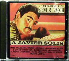 No Ha Muerto Que Va! A Javier Solis (CD, Exelsior 500)