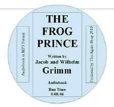"Audiobook ""The Frog Prince"" written by Jacob and Wilhelm Grimm Runtime 0:08:06"