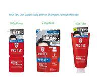 PRO TEC Lion Japan Scalp Stretch Hair Shampoo 300g Pump/230g Refil/150g Tube