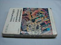 Tecnologia delle costruzioni elettroniche vol.2 1990 La sovrana editrice