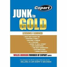 Junk to Gold: From Salvage to the World's Largest Online Auto Auction, By Pugh,