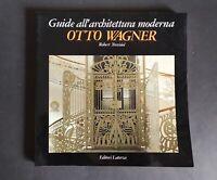 Robert Trevisiol OTTO WAGNER - Laterza, 1990 prima edizione
