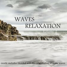 WAVES RELAXATION CD VOL 2:FOR MEDITATION,STRESS, SPA, SLEEP, MUSIC & OCEAN WAVES