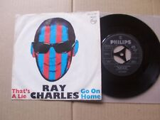 RAY CHARLES,THAT´S A LIE/GO ON HOME single m-/vg(-) philips 320080BF Germany