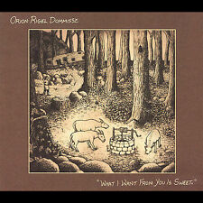 What I Want from You Is Sweet [Digipak] by Orion Rigel Dommisse cd SEALED