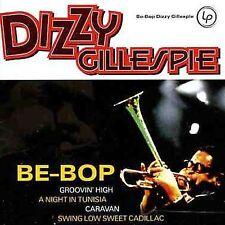 Dizzy Gillespie - Be-Bop        *** BRAND NEW CD ***