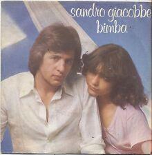 """SANDRO GIACOBBE - Bimba - VINYL 7"""" 45 LP 1977 VG+ COVER VG+ CONDITION"""