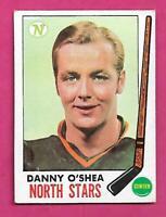 1969-70 TOPPS  # 131 NORTH STARS DANNY OSHEA ROOKIE VG CARD (INV# C3691)