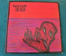 Gun Club    The Birth The Death The Ghost