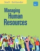 Managing Human Resources 16th Edition by Scott Snell (Author), George W. Bohland