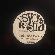 PSYCHO RADIO • Call The Police • Vinile 12 Mix • PROMO